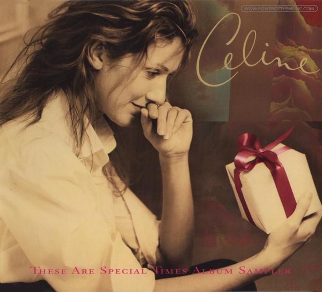 These Are Special Times Samplers Celine Dion The Power Of The Music